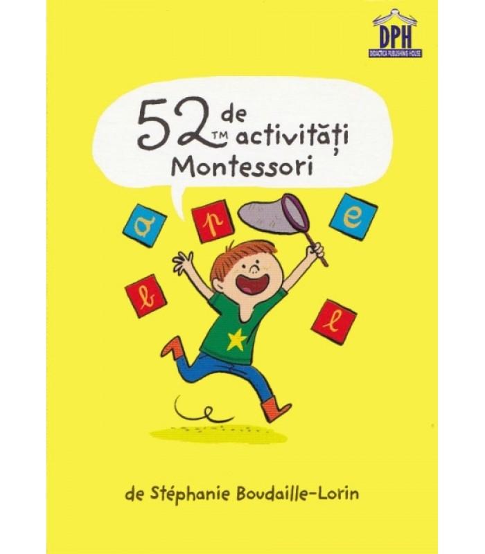 """52 de activitati Montessori"""
