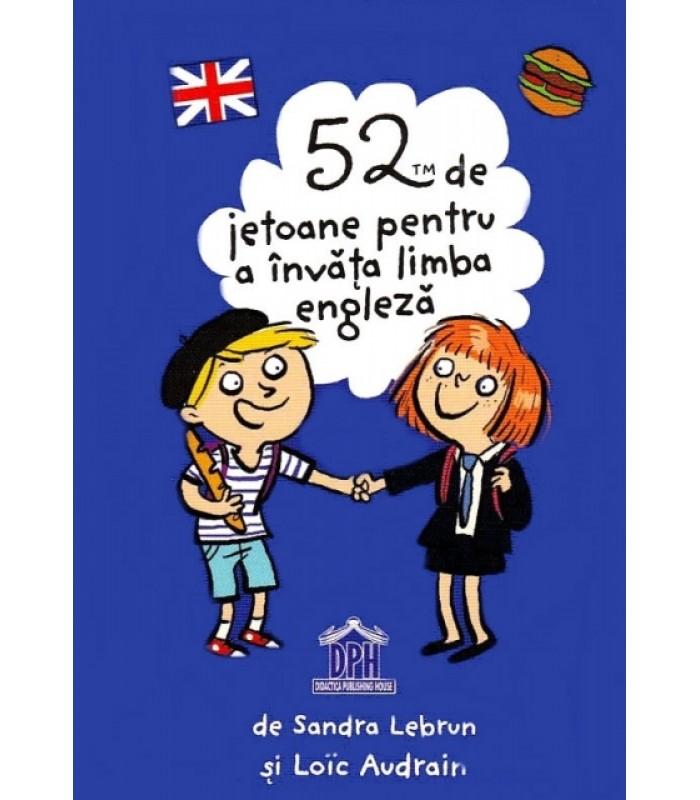 """52 de jetoane pentru a invata Limba Engleza"""