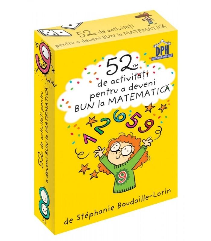 """""""52 de activitati pentru a deveni bun la Matematica"""""""
